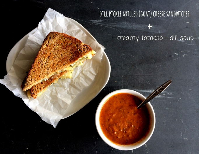Dill Pickle Grilled Goat Cheese Sandwiches & Creamy Tomato - Dill Soup